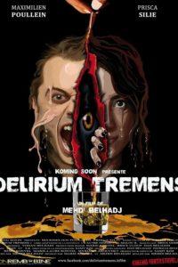 Delirium Tremens (2013 Белая горячка)