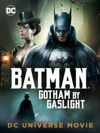 Бэтмен: Готэм в газовом свете (2018)