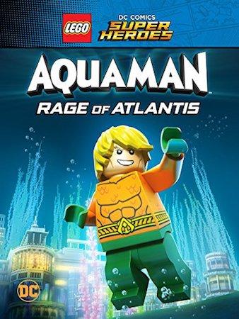 LEGO DC Comics Супер герои: Аквамен - Ярость Атлантиды (2018)