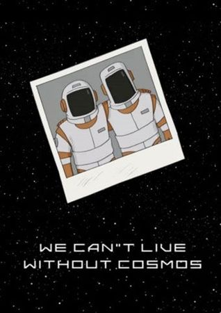 Мы не можем жить без космоса (2014)