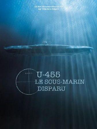 U-455. Тайна пропавшей субмарины (2013)