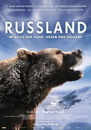 Россия — царство тигров, медведей и вулканов (2011)