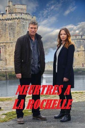 Убийства в Ла-Рошели (2015)