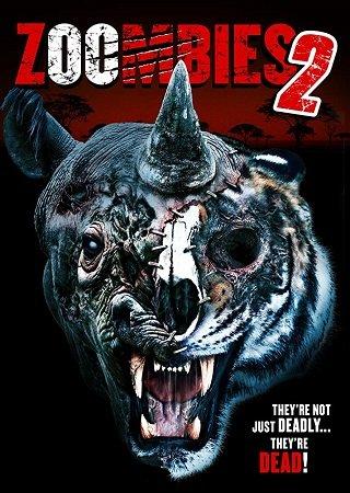 Зоозомби 2 (2019)