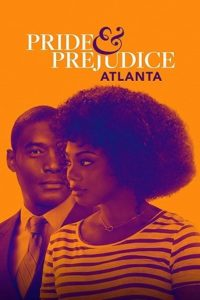 Гордость и предубеждение: Атланта (2019)