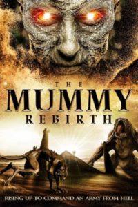 Мумия: Перерождение (2019)