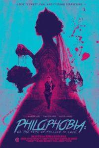 Филофобия: Страх влюблённости (2019)