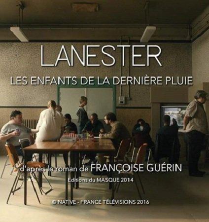 Ланестер: Безумная мечта (2017)