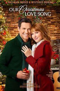 Наша Рождественская Песня О Любви (2019)