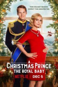 Рождественский принц: Королевский ребёнок (2019)