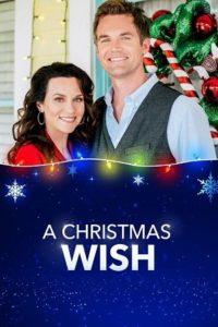 Рождественское желание (2019)