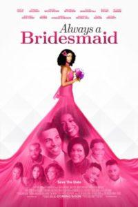 Вечная подружка невесты (2019)