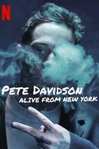 Пит Дэвидсон: Живой из Нью-Йорка (2020)