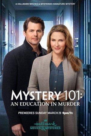 Тайна 101: Убийственное образование (2020)