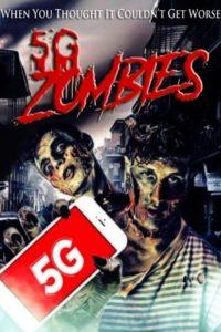 5G Зомби (2020)
