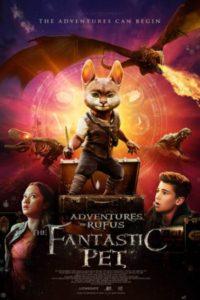 Приключения Руфуса: Фантастический питомец (2020)