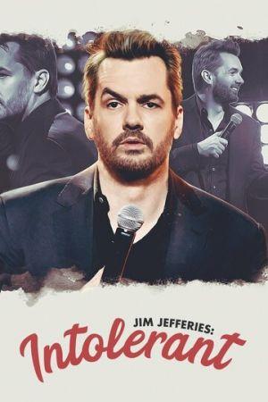 Джим Джефферис: Нетерпимый (2020)