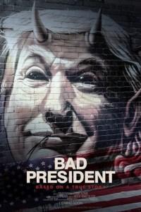 Плохой президент (2020)