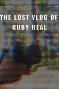 Потерянный влог Руби Рил (2020)