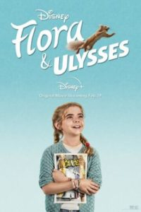 Флора и Улисс (2021)