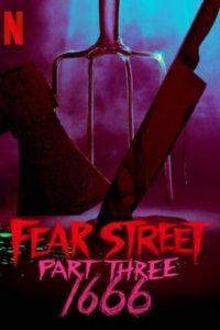 Улица страха. Часть 3: 1666 (2021)