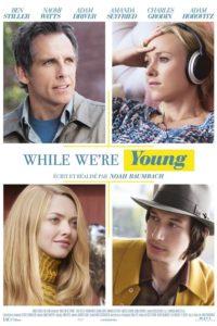 Пока мы молоды (2014)
