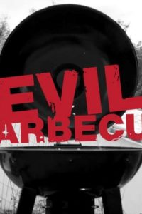 Evil Barbecue (2013)